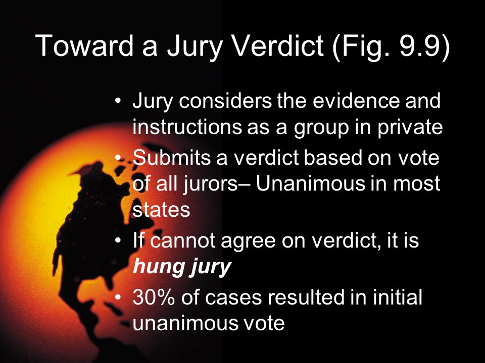 Toward a Jury Verdict (Fig. 9.9)