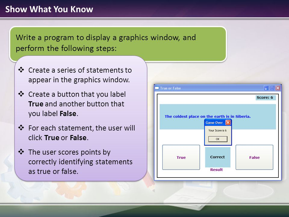Show What You Know Write a program to display a graphics window, and perform the following steps: