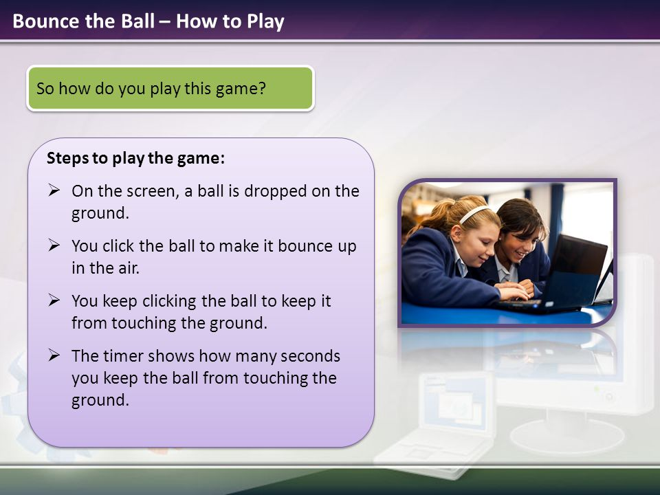 Bounce the Ball – How to Play