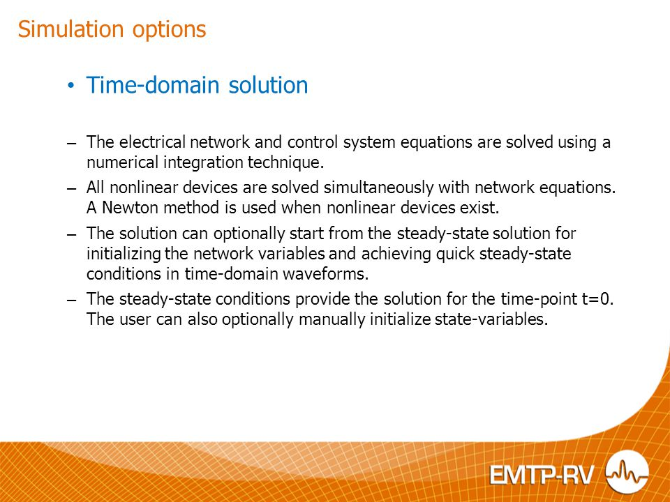 Simulation options Time-domain solution