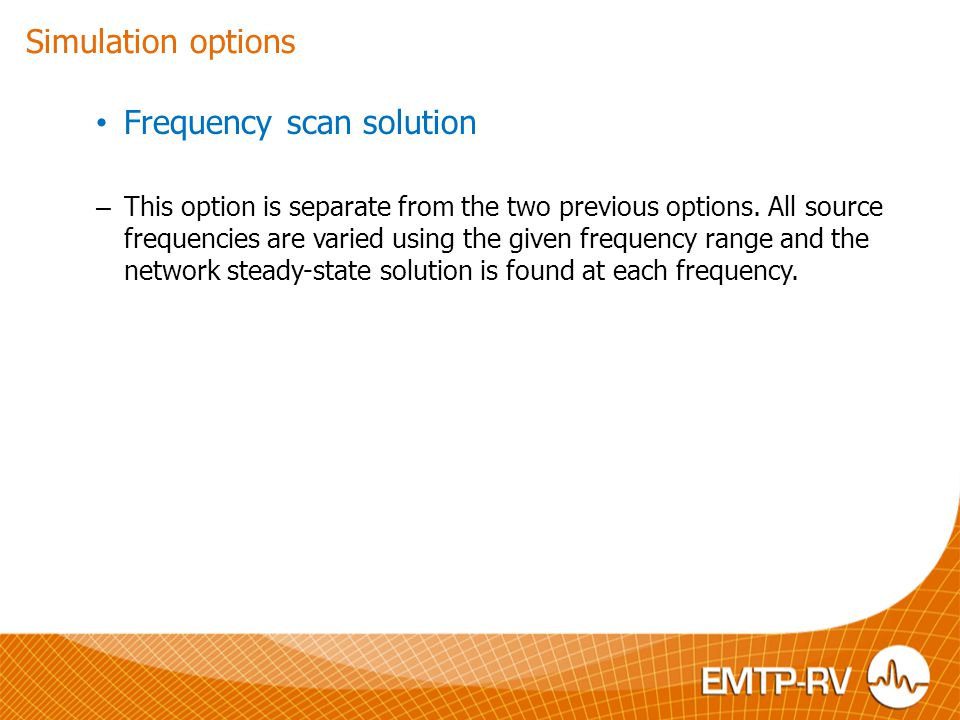 Frequency scan solution