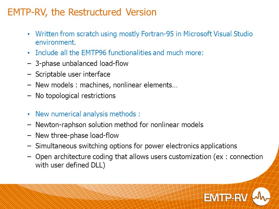 EMTP-RV, the Restructured Version