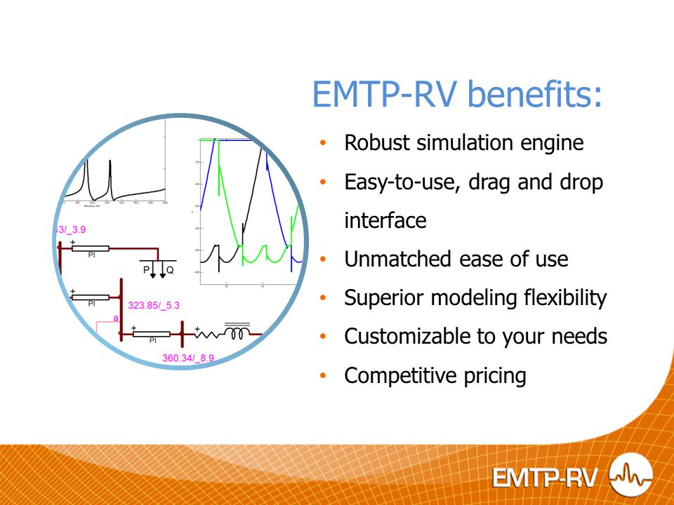 EMTP-RV benefits: Robust simulation engine