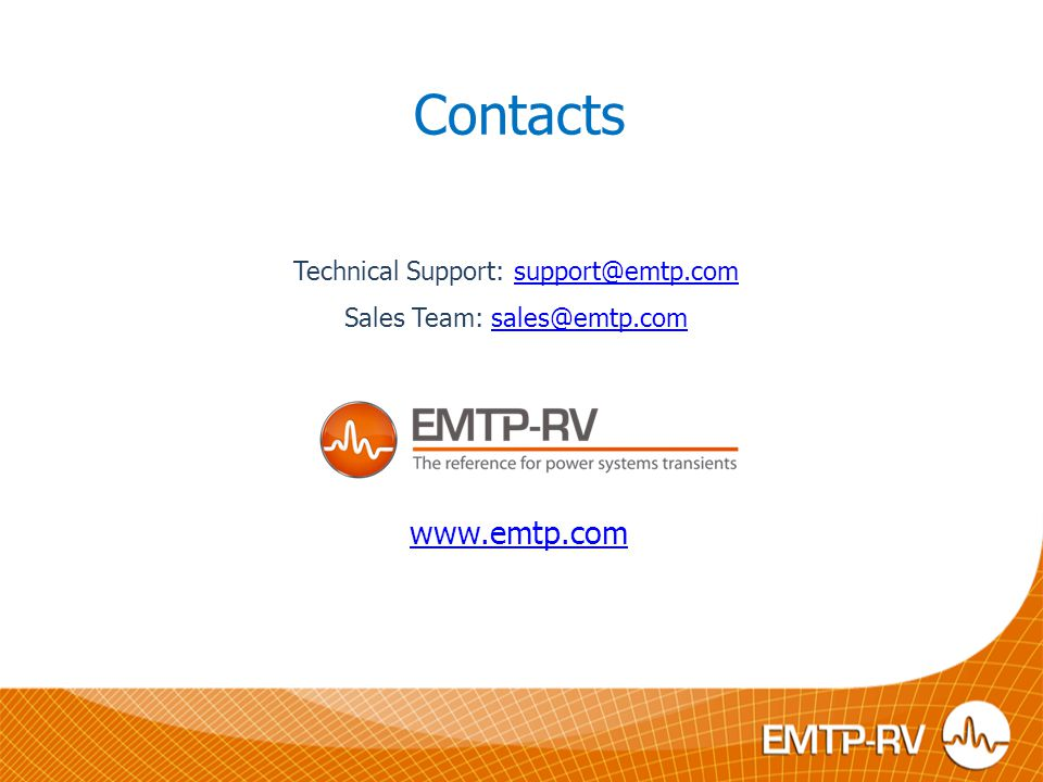 Contacts www.emtp.com Technical Support: support@emtp.com