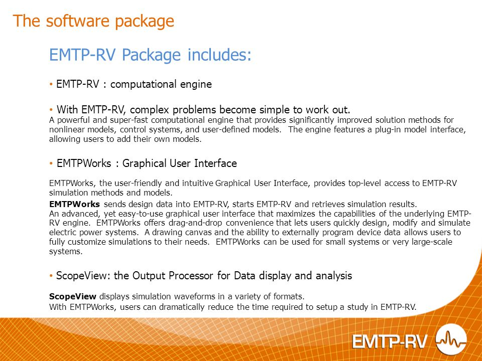 EMTP-RV Package includes: