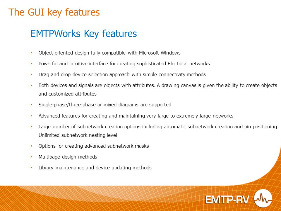 EMTPWorks Key features