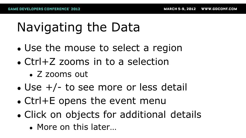 Navigating the Data Use the mouse to select a region