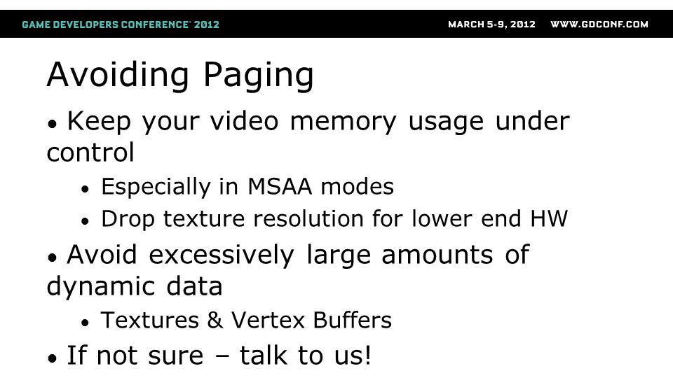 Avoiding Paging Keep your video memory usage under control