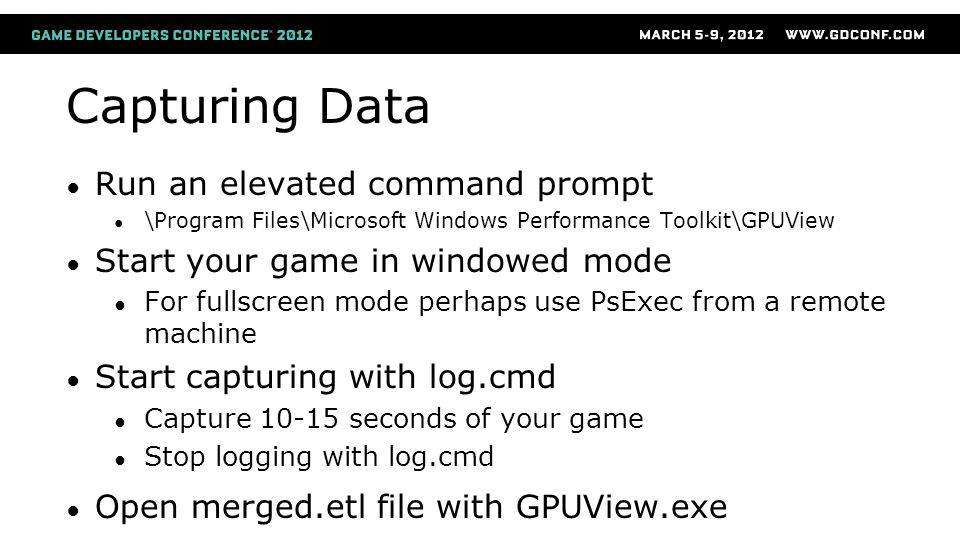 Capturing Data Run an elevated command prompt