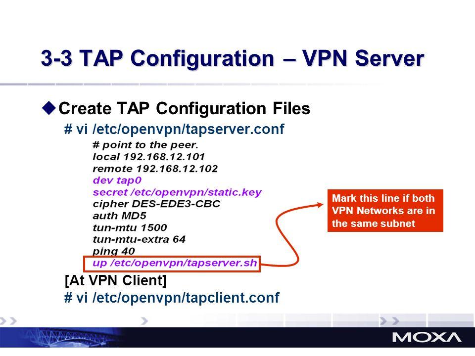 3-3 TAP Configuration – VPN Server