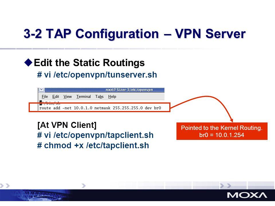 3-2 TAP Configuration – VPN Server
