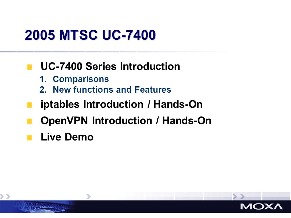 2005 MTSC UC-7400 UC-7400 Series Introduction