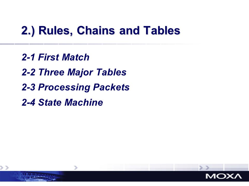 2.) Rules, Chains and Tables