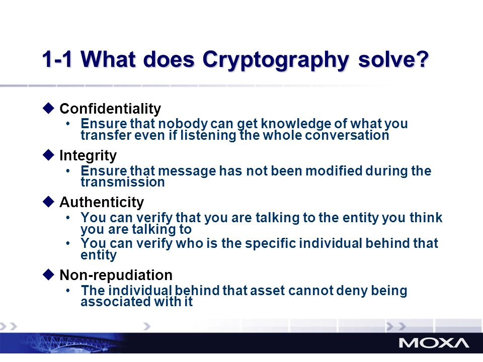 1-1 What does Cryptography solve