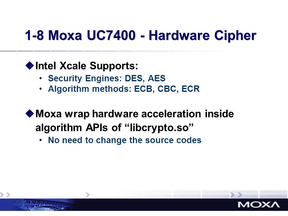1-8 Moxa UC7400 - Hardware Cipher