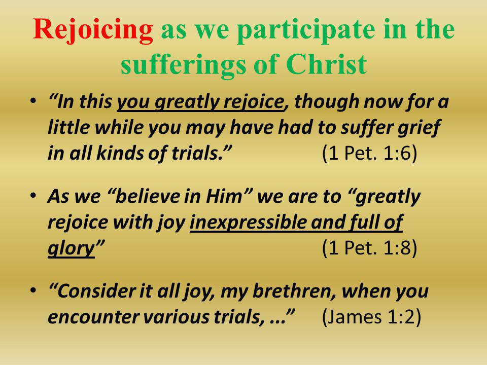 Rejoicing as we participate in the sufferings of Christ