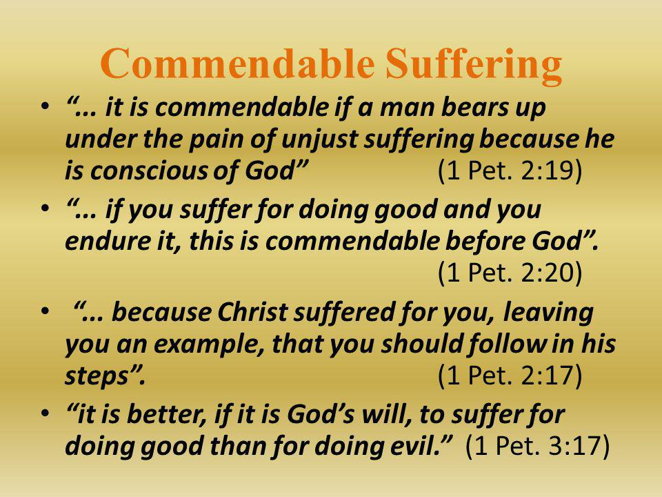 Commendable Suffering