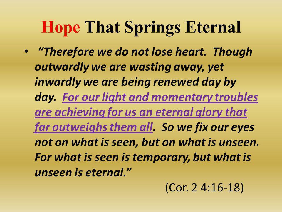 Hope That Springs Eternal