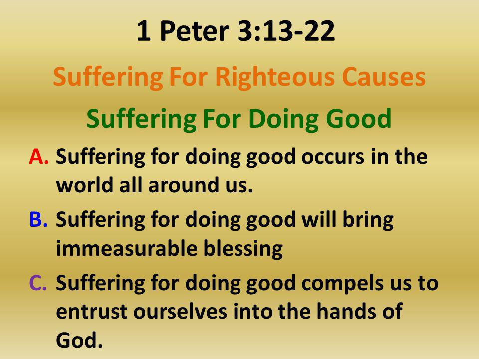 Suffering For Righteous Causes Suffering For Doing Good