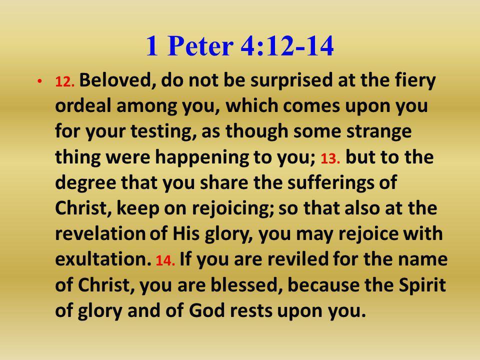 1 Peter 4:12-14
