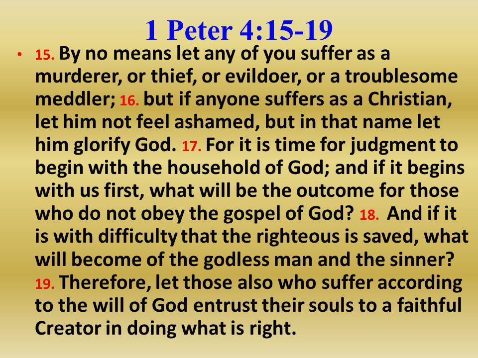 1 Peter 4:15-19