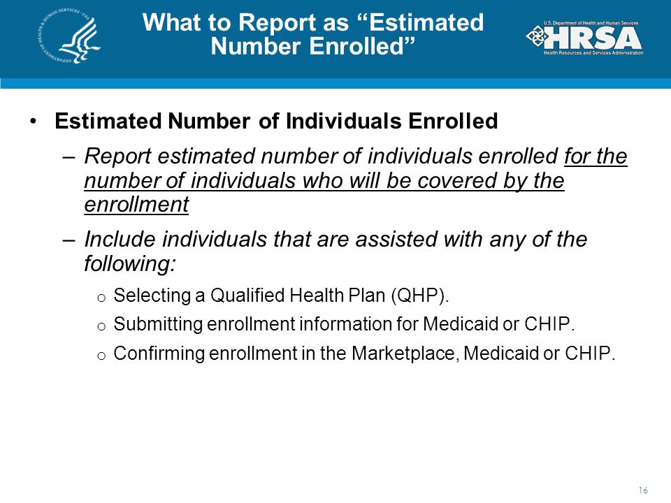 What to Report as Estimated Number Enrolled