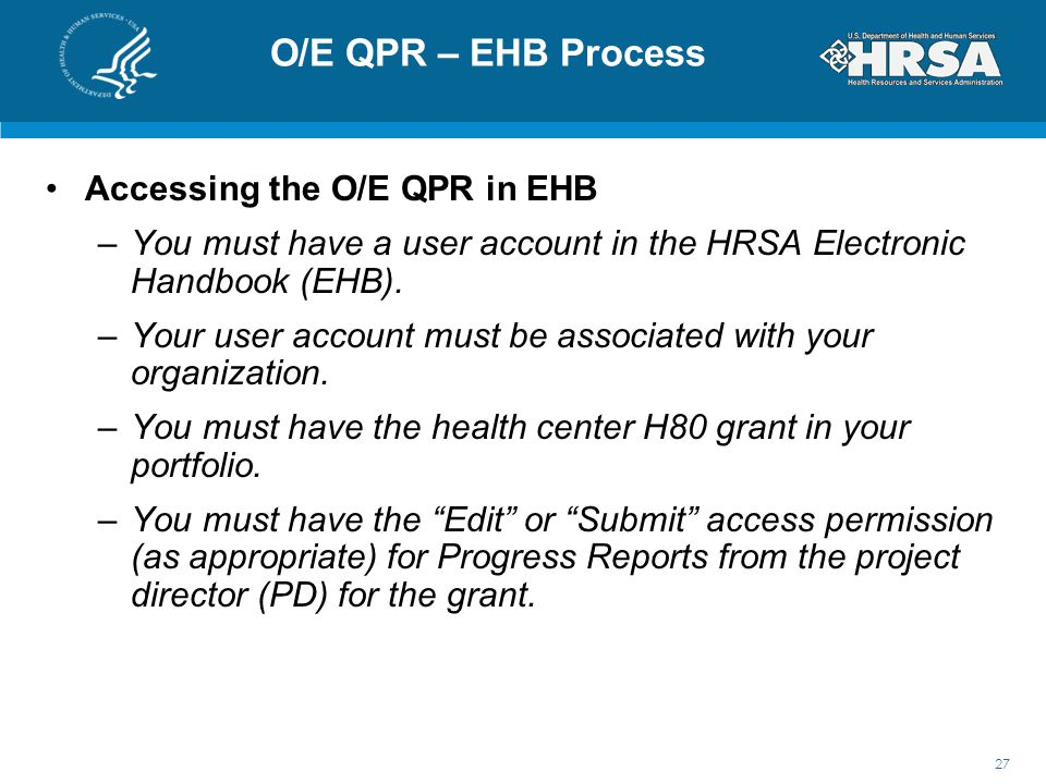 O/E QPR – EHB Process Accessing the O/E QPR in EHB
