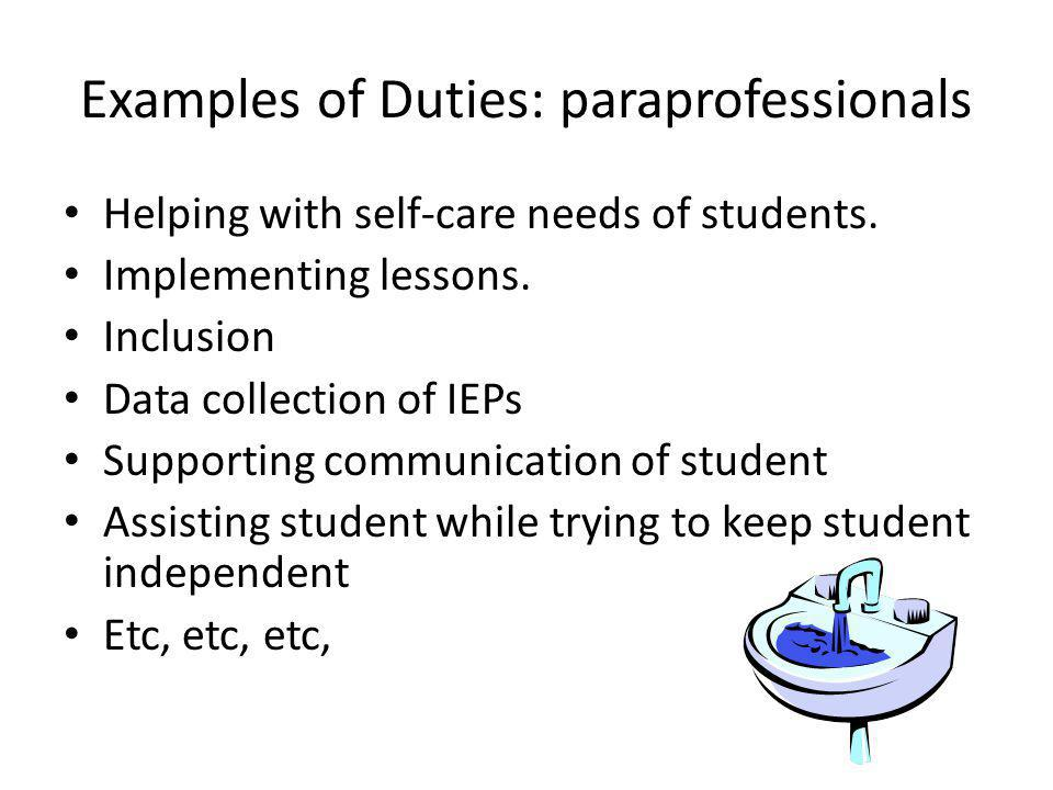 Examples of Duties: paraprofessionals
