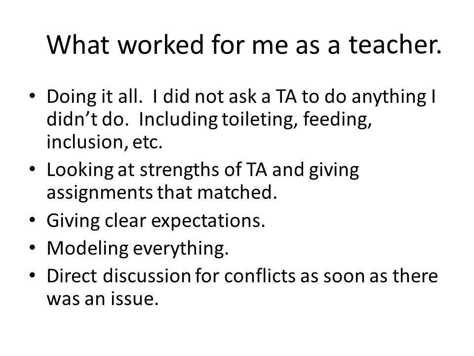 What worked for me as a teacher.