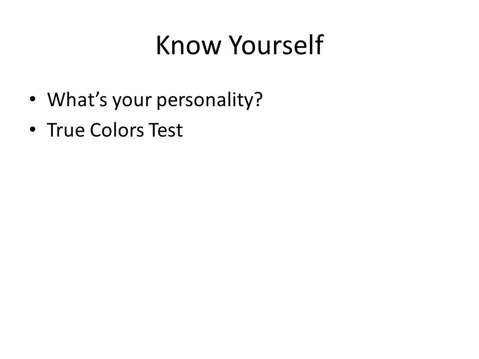 Know Yourself What's your personality True Colors Test
