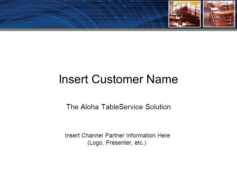 The Aloha TableService Solution on