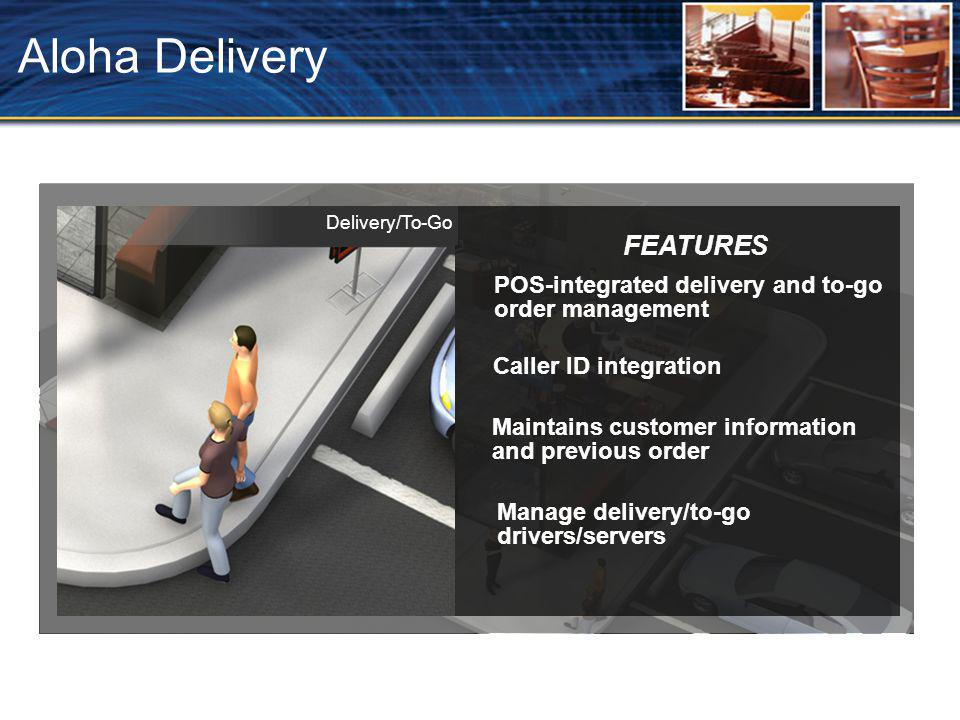 Aloha Delivery FEATURES
