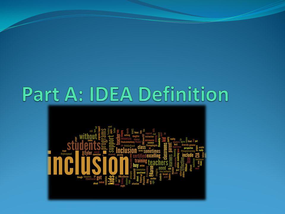 Part A: IDEA Definition
