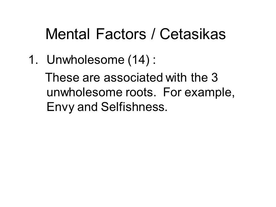 Mental Factors / Cetasikas