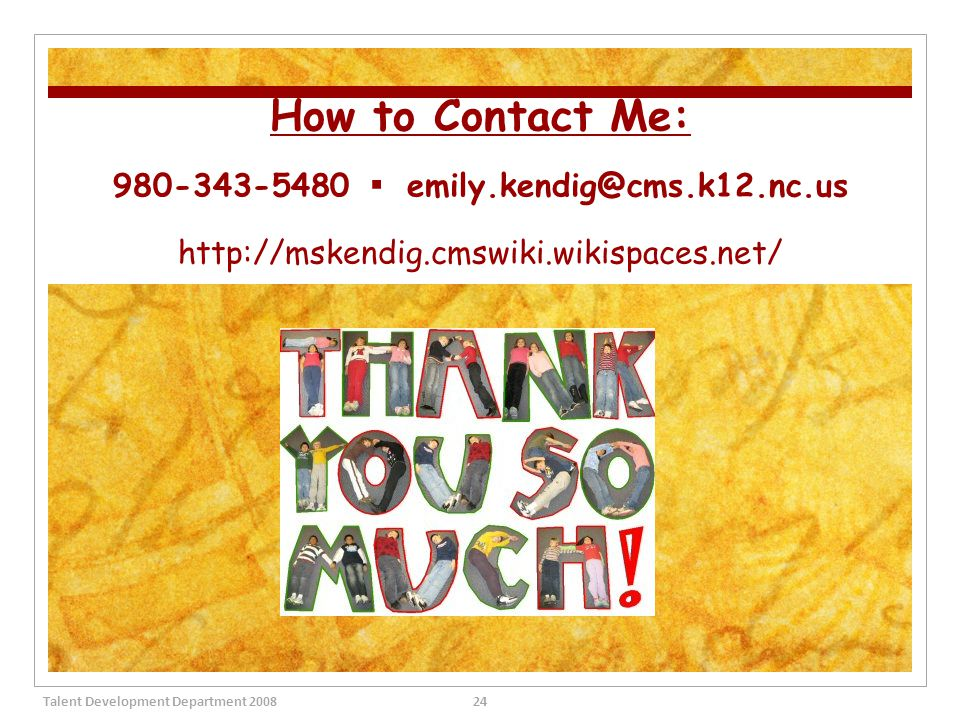How to Contact Me: 980-343-5480 ▪ emily. kendig@cms. k12. nc