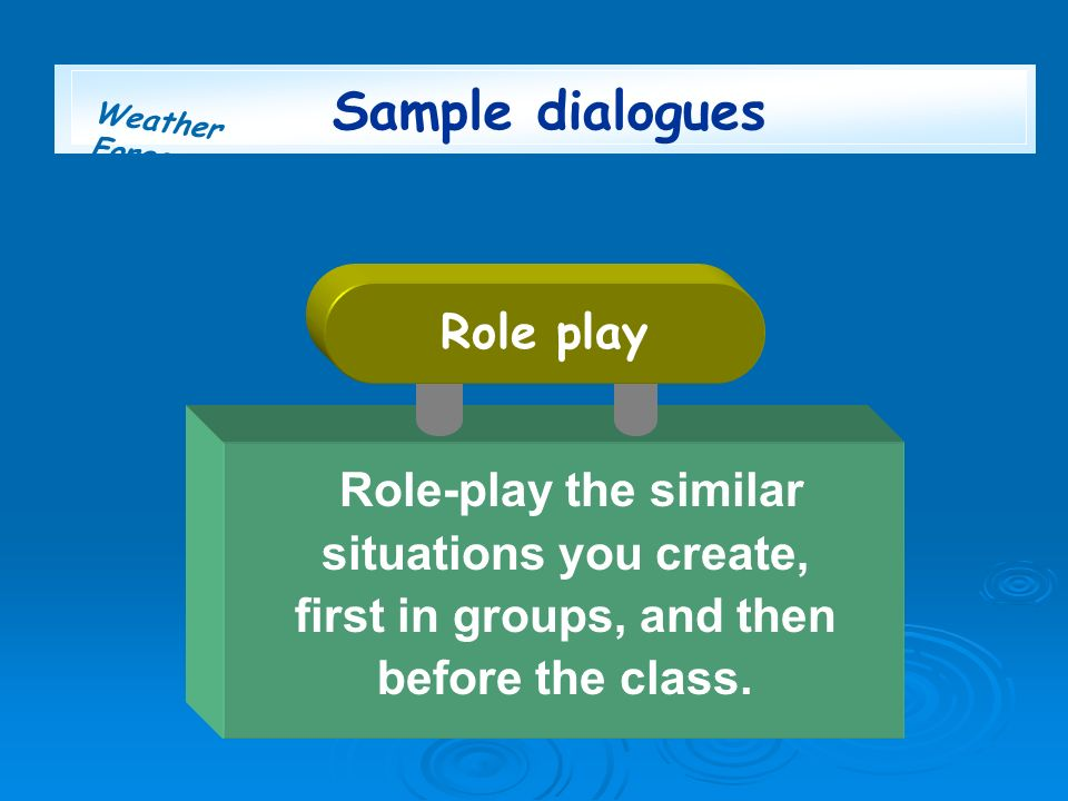 Sample dialogues Role play