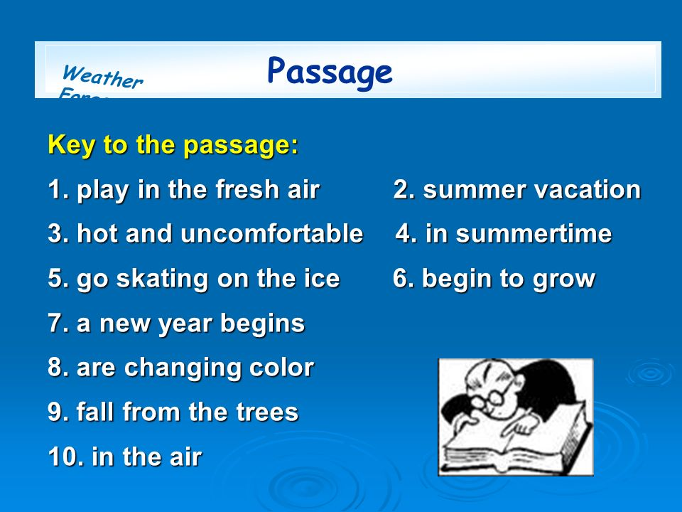 Passage Key to the passage: