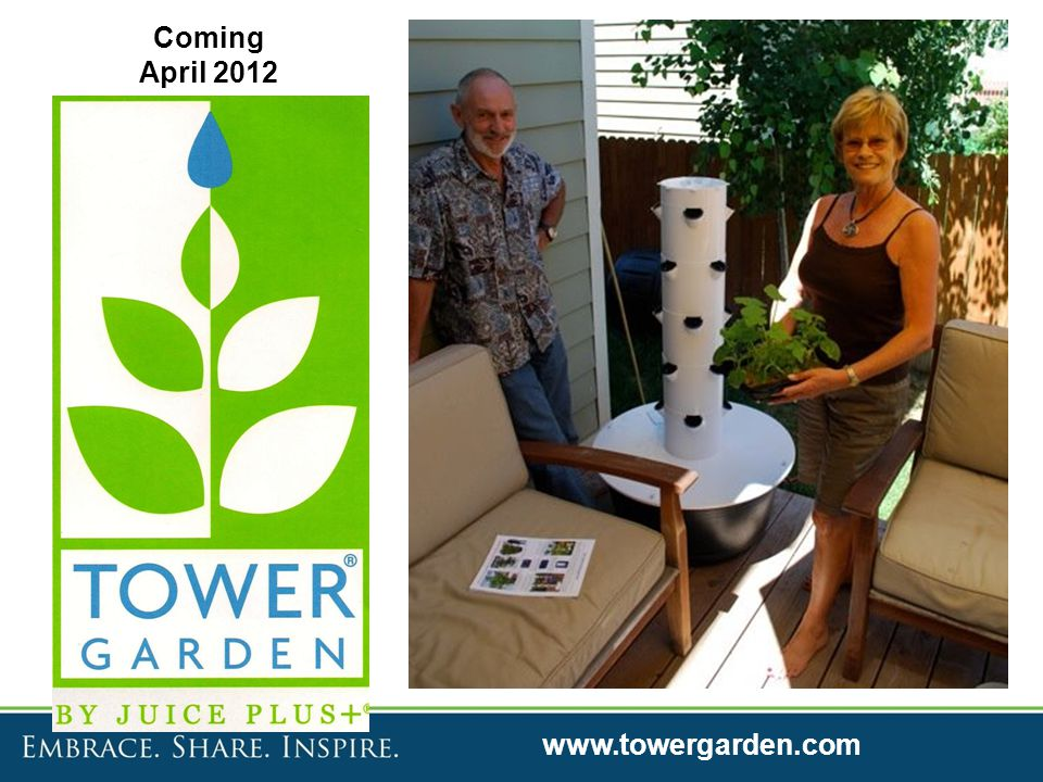 Coming April 2012 www.towergarden.com