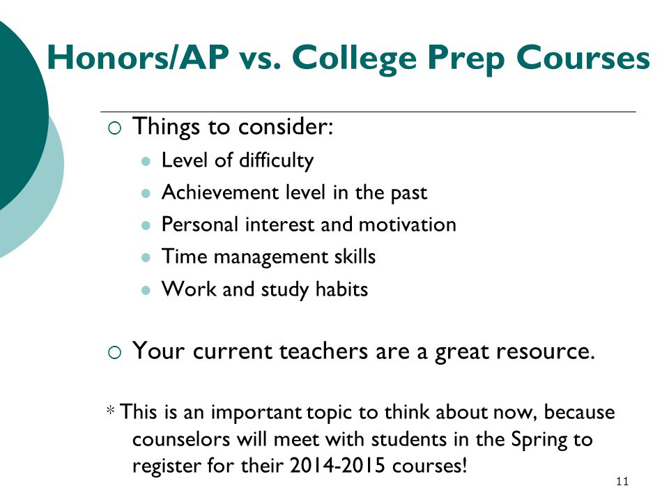 Honors/AP vs. College Prep Courses