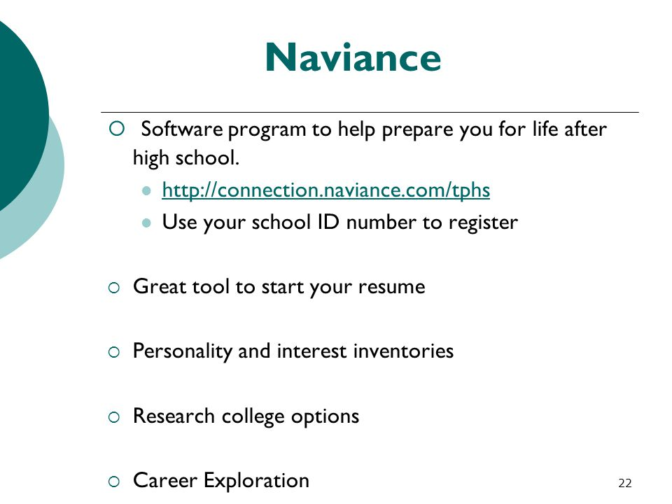 Naviance Software program to help prepare you for life after high school. http://connection.naviance.com/tphs.