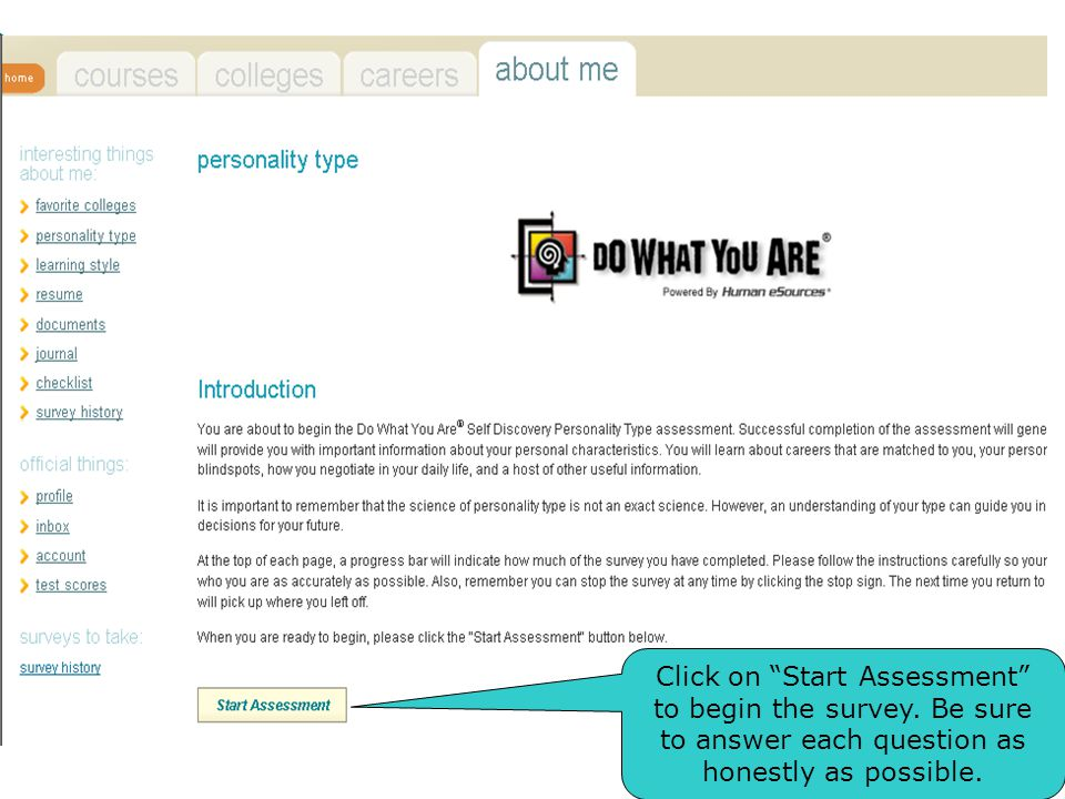 Click on Start Assessment to begin the survey