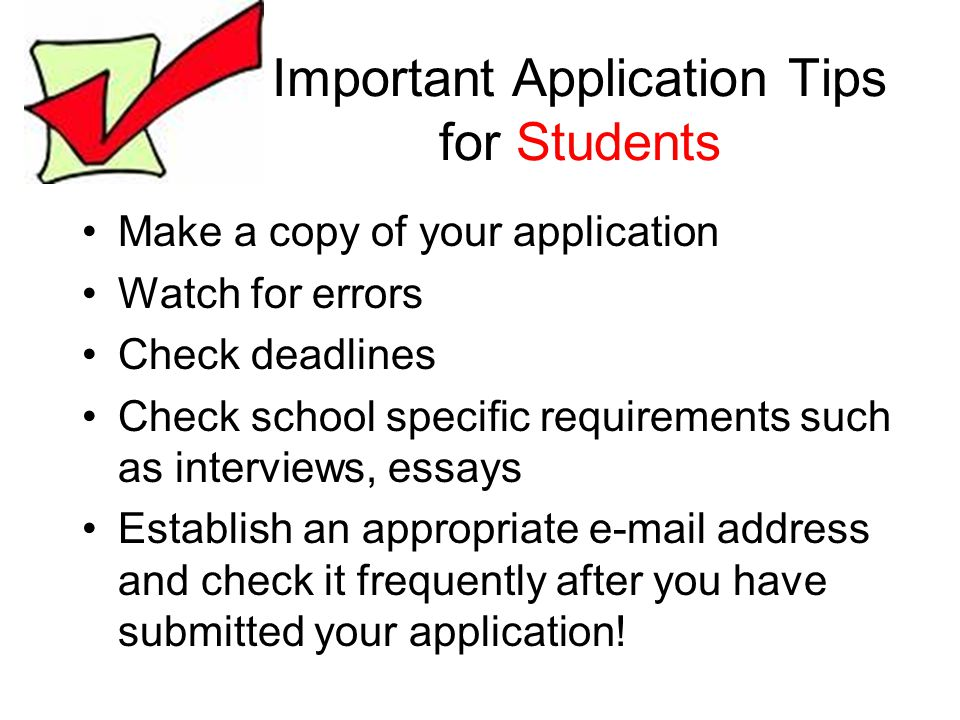 Important Application Tips for Students