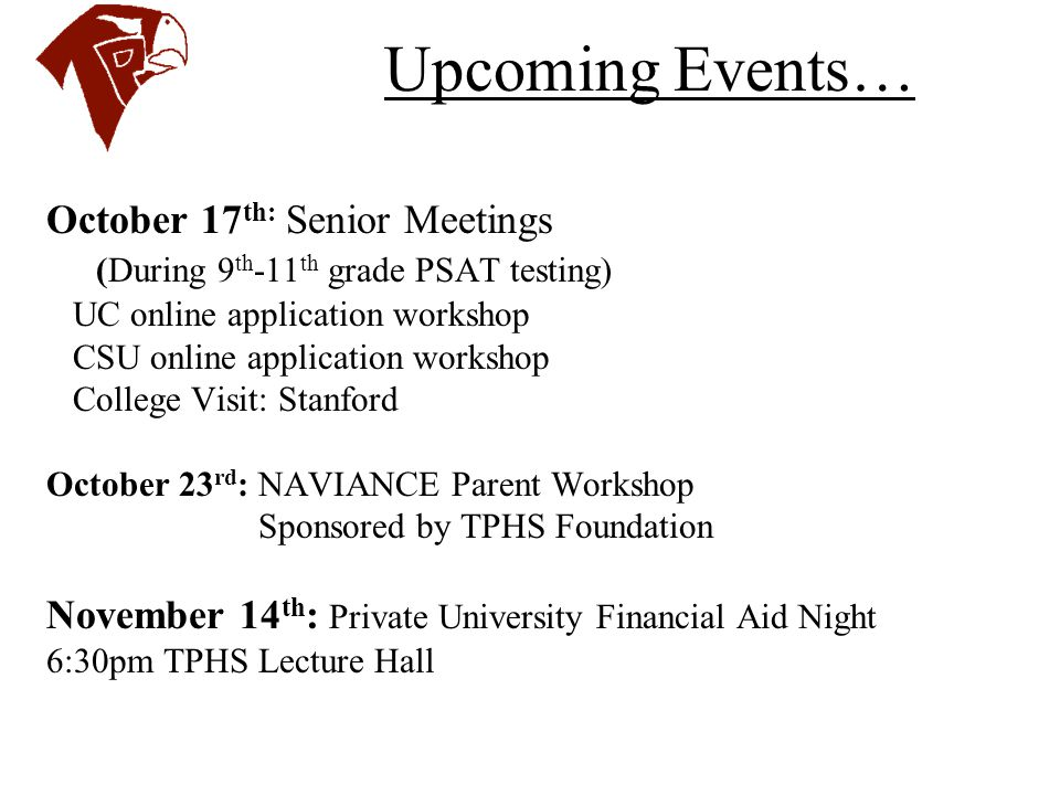 Upcoming Events… October 17th: Senior Meetings