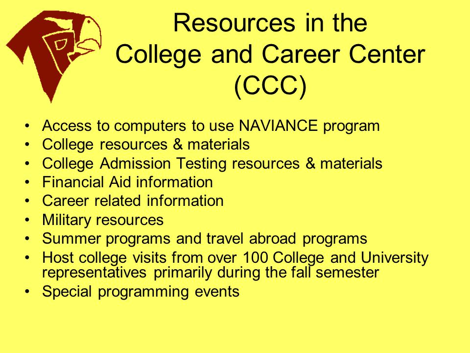 Resources in the College and Career Center (CCC)