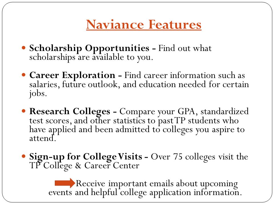 Naviance Features Scholarship Opportunities - Find out what scholarships are available to you.