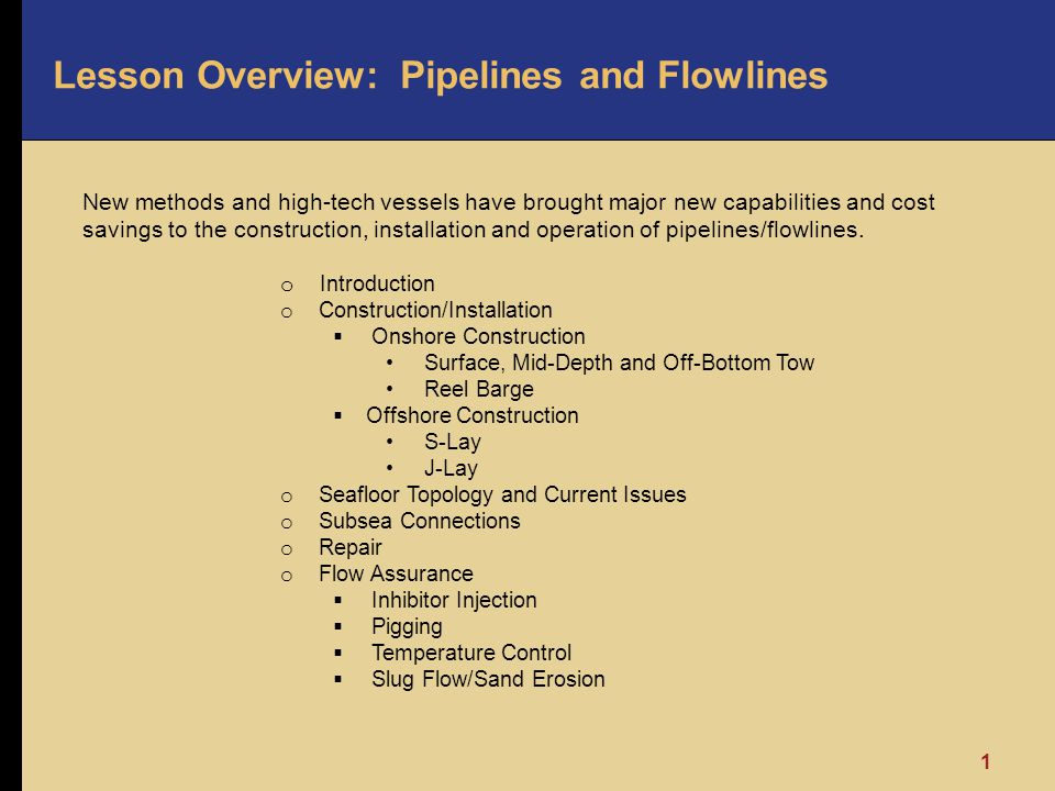 Lesson Overview: Pipelines and Flowlines