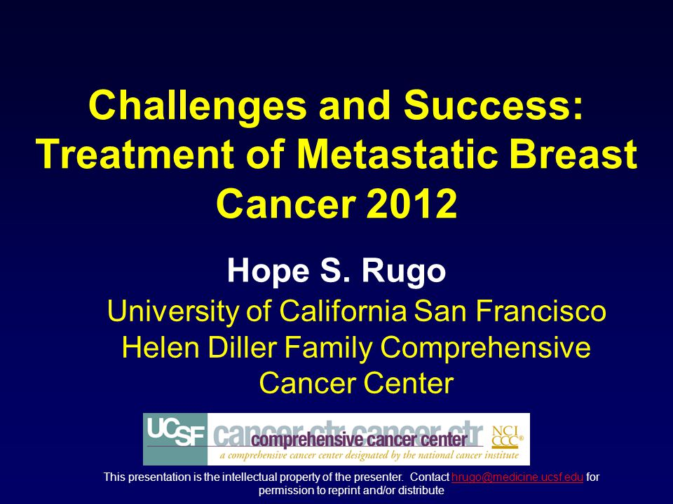 Challenges And Success Treatment Of Metastatic Breast Cancer Ppt