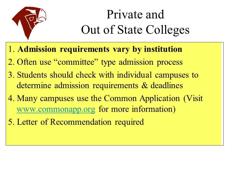 Private and Out of State Colleges
