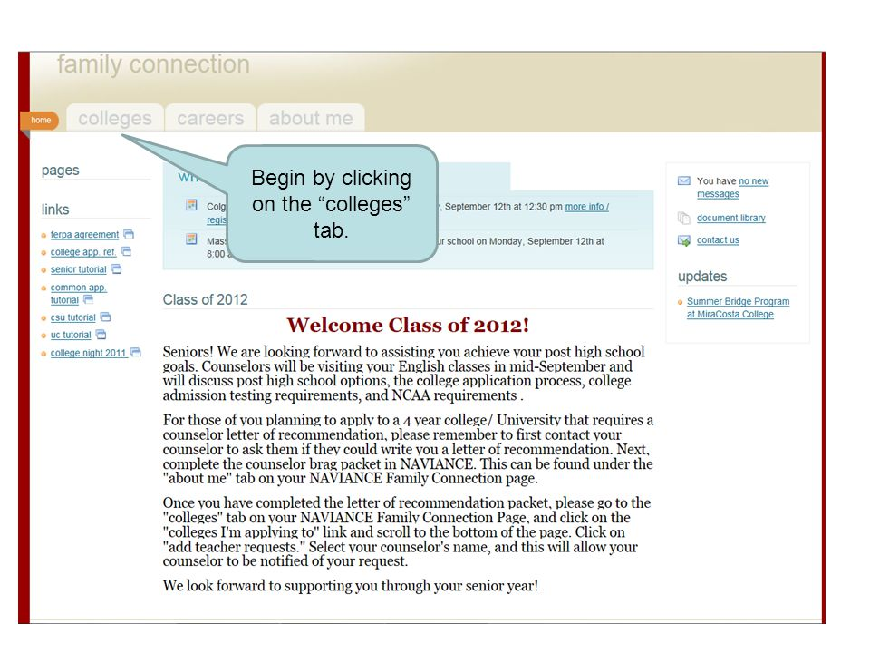 Begin by clicking on the colleges tab.