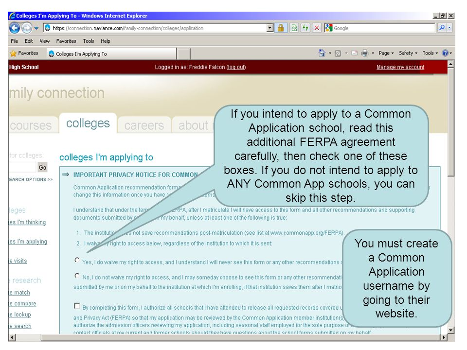 If you intend to apply to a Common Application school, read this additional FERPA agreement carefully, then check one of these boxes. If you do not intend to apply to ANY Common App schools, you can skip this step.